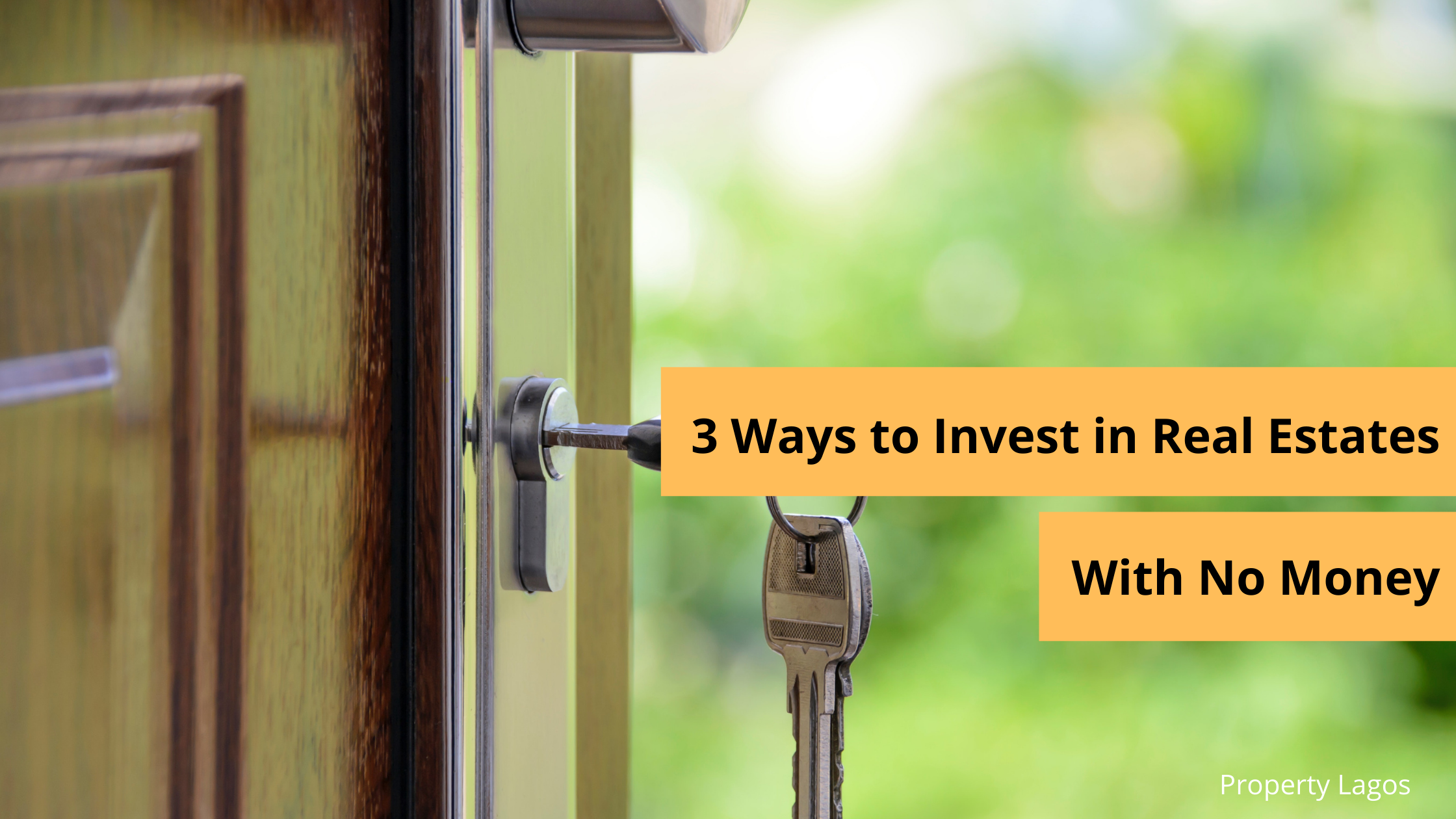 how to easily invest in real estates without money in Nigeria